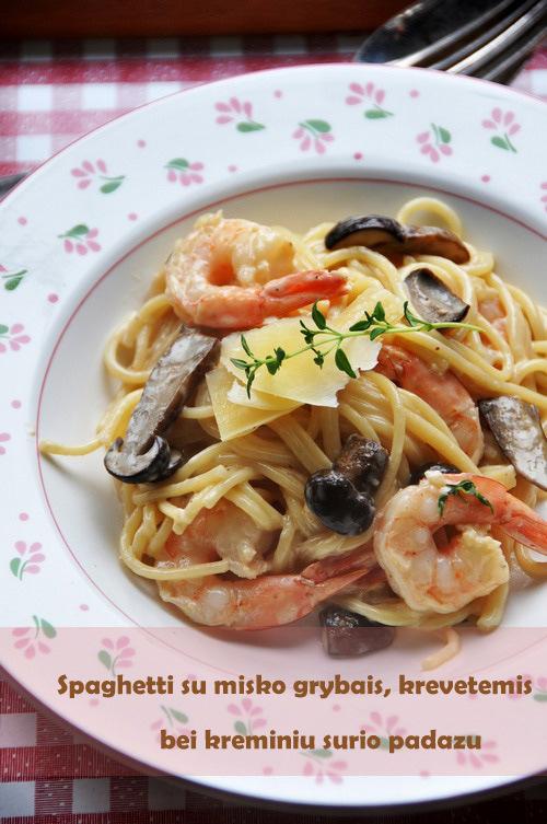 spaghetti su grybais, krevetem bei kreminiu padazu